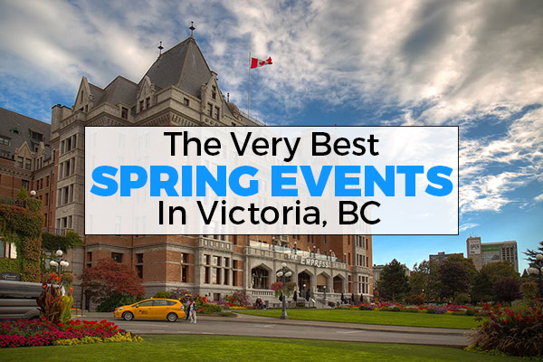 spring, events, victoria, bc
