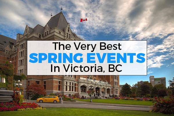 spring, events, victoria, bc